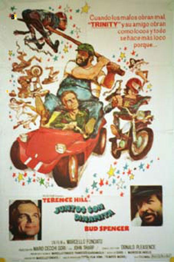 Juntos Son Dinamita Movie Poster Altrimenti Ci Arrabbiamo Movie Poster