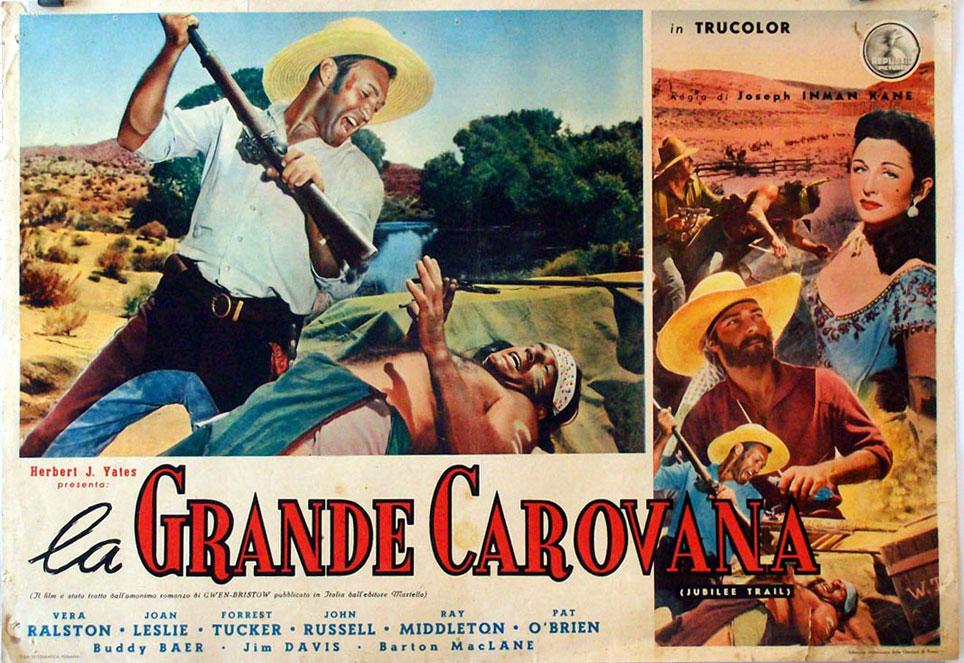 """LA GRANDE CAROVANA"" MOVIE POSTER - ""JUBILEE TRAIL"" MOVIE ..."