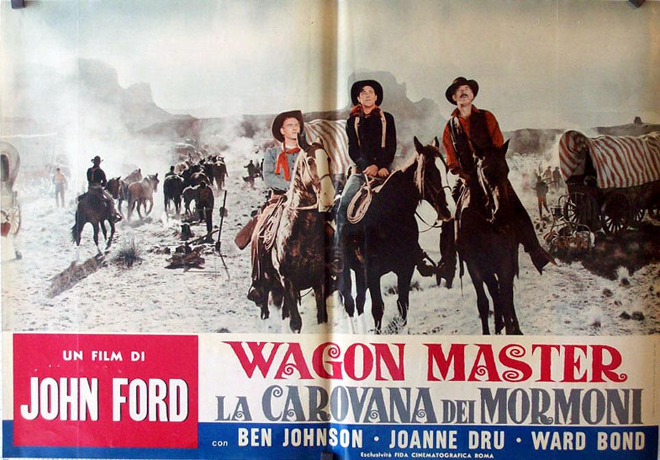 """""""LA CAROVANA DEI MORMONI"""" MOVIE POSTER - """"WAGON MASTER ..."""